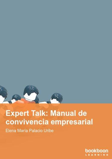 Expert Talk: Manual de convivencia empresarial