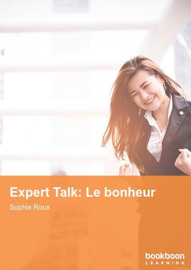 Expert Talk: Le bonheur