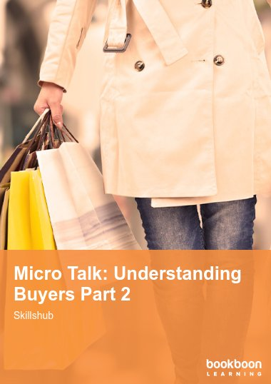 Micro Talk: Understanding Buyers Part 2