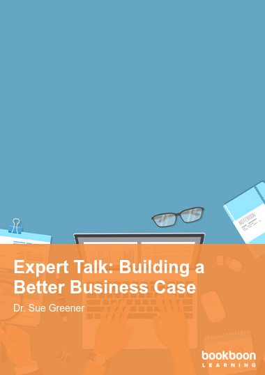 Expert Talk: Building a Better Business Case