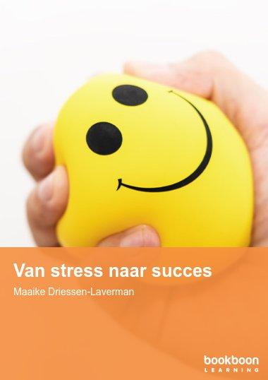 Van stress naar succes