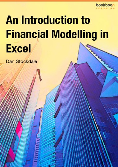An Introduction to Financial Modelling in Excel