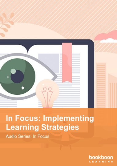In Focus: Implementing Learning Strategies