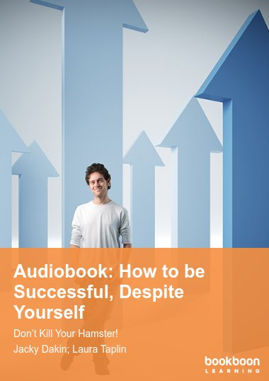 Audiobook: How to be successful, despite yourself
