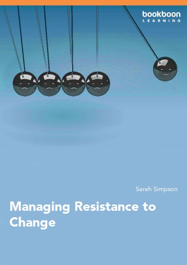 Managing Resistance to Change