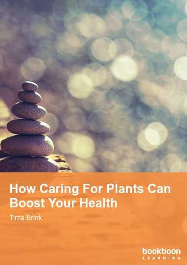 How Caring For Plants Can Boost Your Health