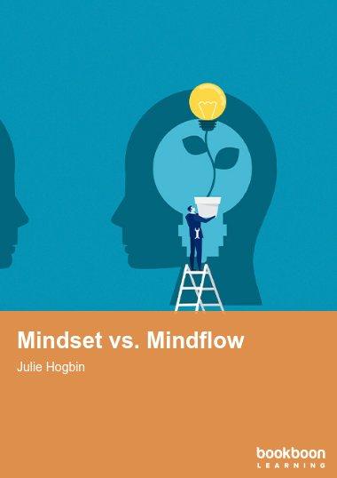 Mindset vs. Mindflow