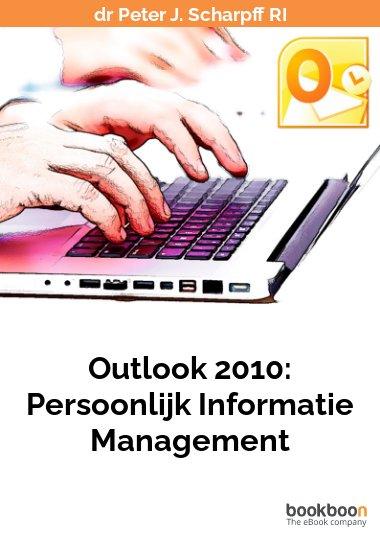 Outlook 2010: Persoonlijk Informatie Management