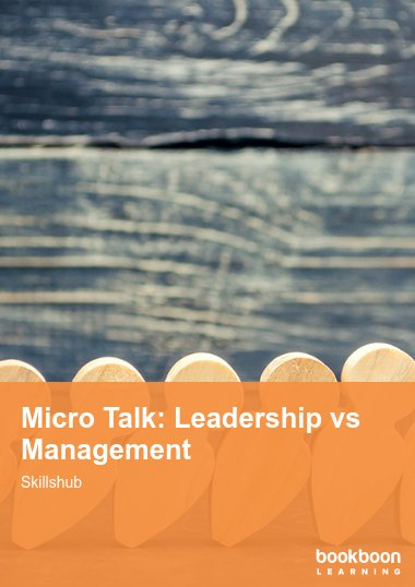 Micro Talk: Leadership vs Management