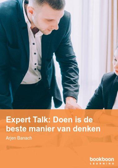 Expert Talk: Doen is de beste manier van denken