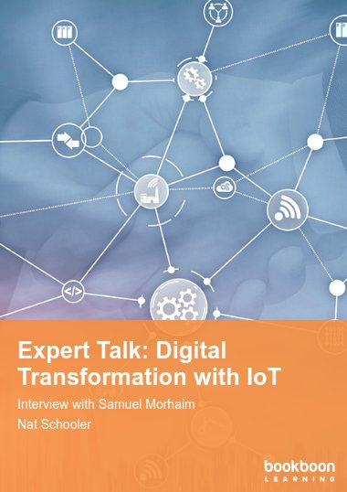 Expert Talk: Digital Transformation with IoT