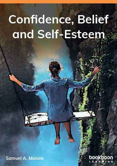 Confidence, Belief and Self-Esteem