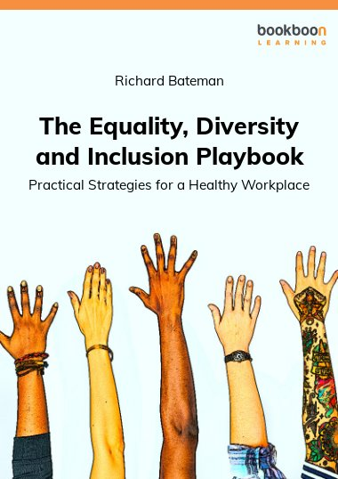 The Equality, Diversity and Inclusion Playbook