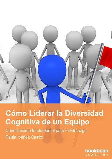Cómo Liderar la Diversidad Cognitiva de un Equipo