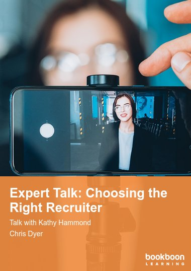 Expert Talk: Choosing the Right Recruiter