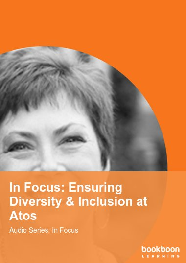 In Focus: Ensuring Diversity & Inclusion at Atos