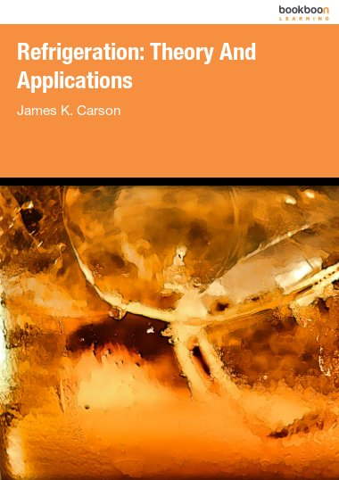 Refrigeration: Theory And Applications