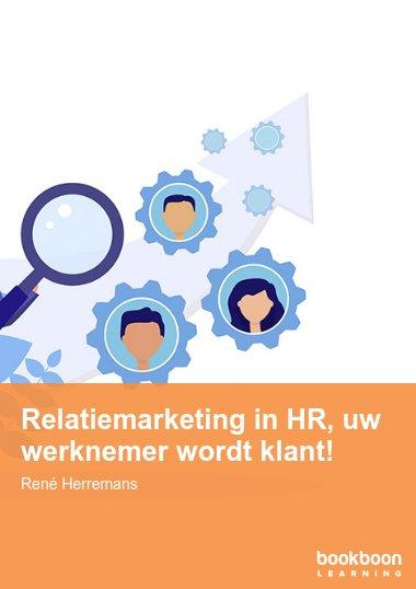 Relatiemarketing in HR, uw werknemer wordt klant!
