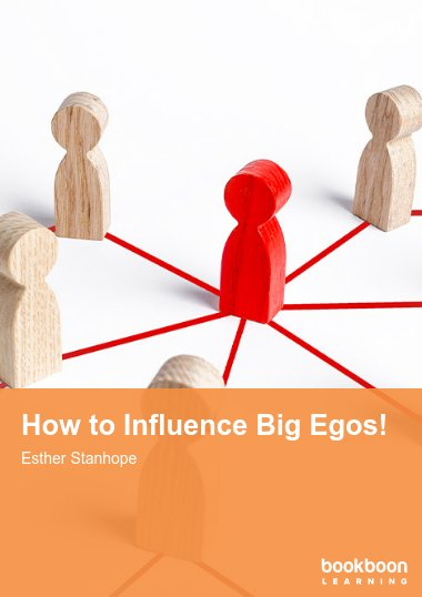 How to Influence Big Egos!