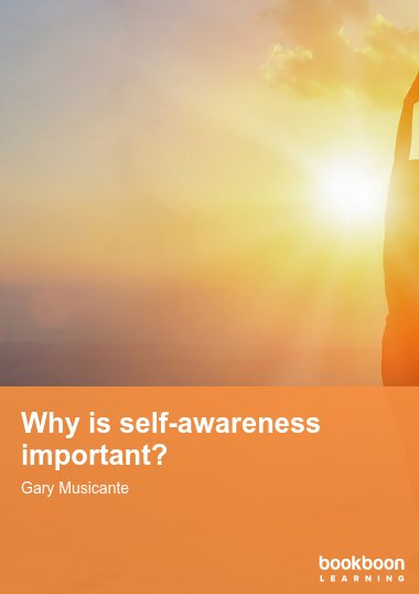 Why is self-awareness important?