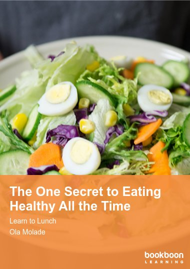 The One Secret to Eating Healthy All the Time