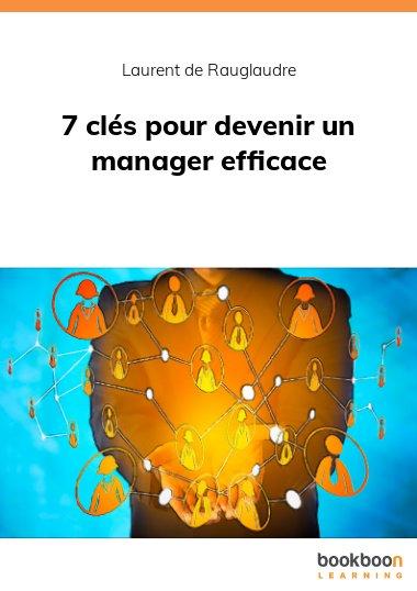 7 clés pour devenir un manager efficace