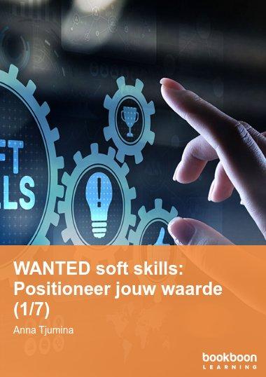 WANTED soft skills: Positioneer jouw waarde (1/7)