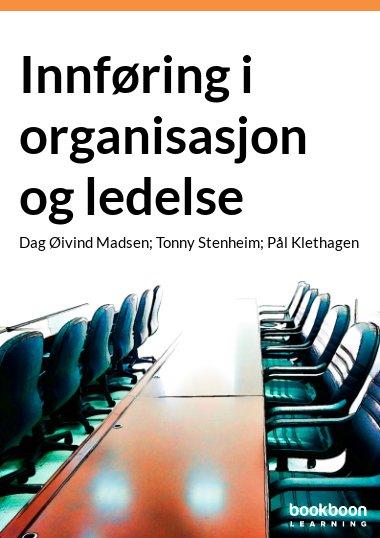 Innføring i organisasjon og ledelse
