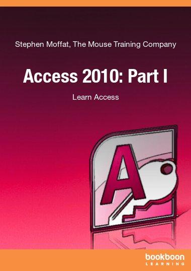 Access 2010: Part I