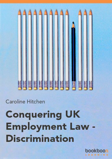 Conquering UK Employment Law - Discrimination