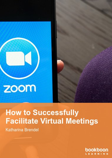 How to Successfully Facilitate Virtual Meetings