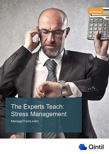 The Experts Teach: Stress Management