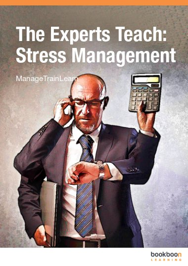 The Experts Teach: Stress Management