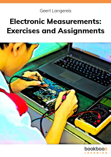 Electronic Measurements: Exercises and Assignments