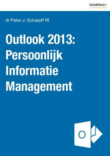 Outlook 2013: Persoonlijk Informatie Management