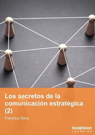 Los secretos de la comunicación estratégica (2)