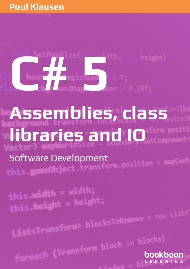 C# 5: Assemblies, Class Libraries and IO