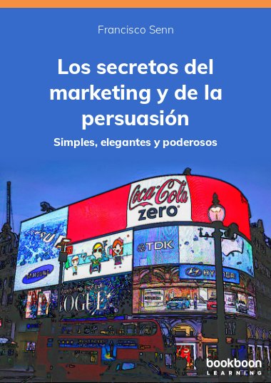 Los secretos del marketing y de la persuasión