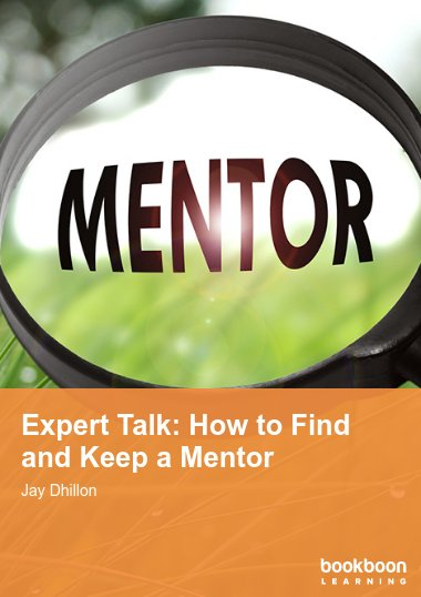 Expert Talk: How to Find and Keep a Mentor