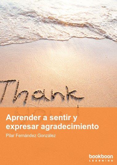 Aprender a sentir y expresar agradecimiento