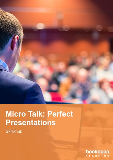 Micro Talk: Perfect Presentations