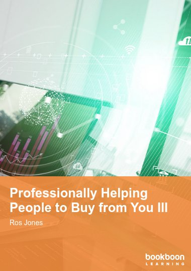 Professionally Helping People to Buy from You III