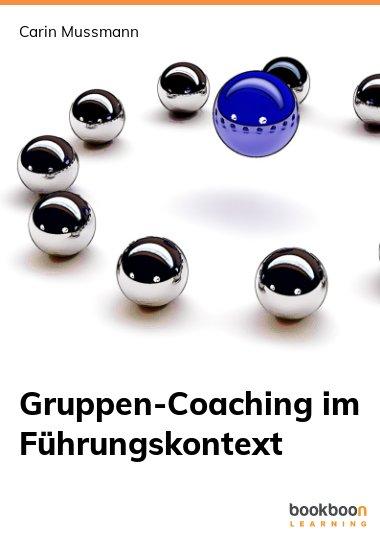 Gruppen-Coaching im Führungskontext