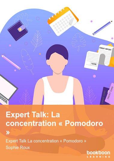 Expert Talk: La concentration « Pomodoro »