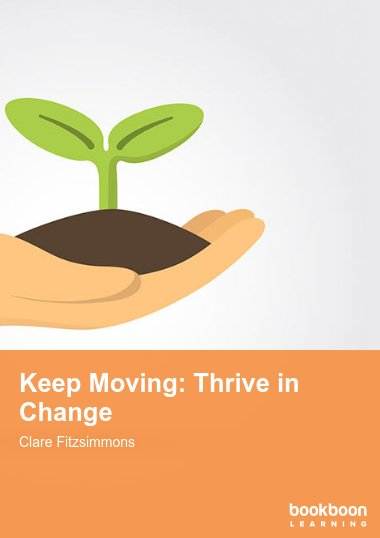Keep Moving: Thrive in Change
