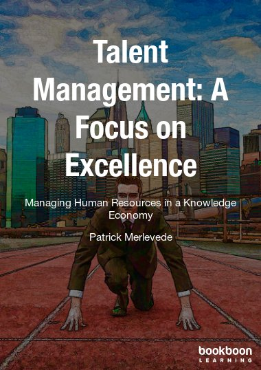 Talent Management: A Focus on Excellence