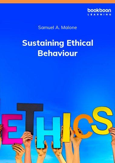 Sustaining Ethical Behaviour