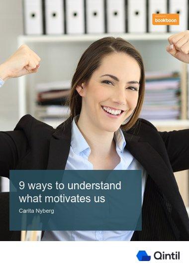 9 ways to understanding what motivates us