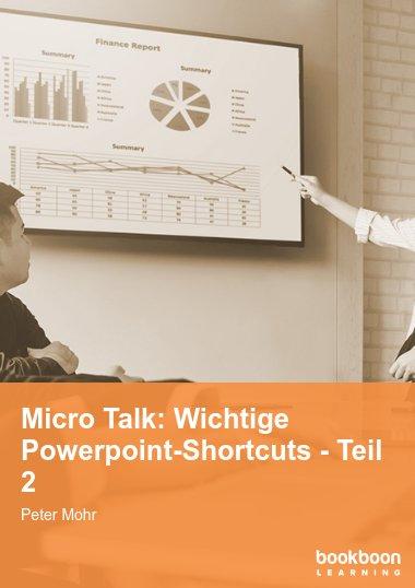 Micro Talk: Wichtige Powerpoint-Shortcuts - Teil 2