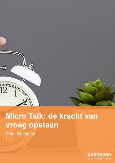 Micro Talk: de kracht van vroeg opstaan